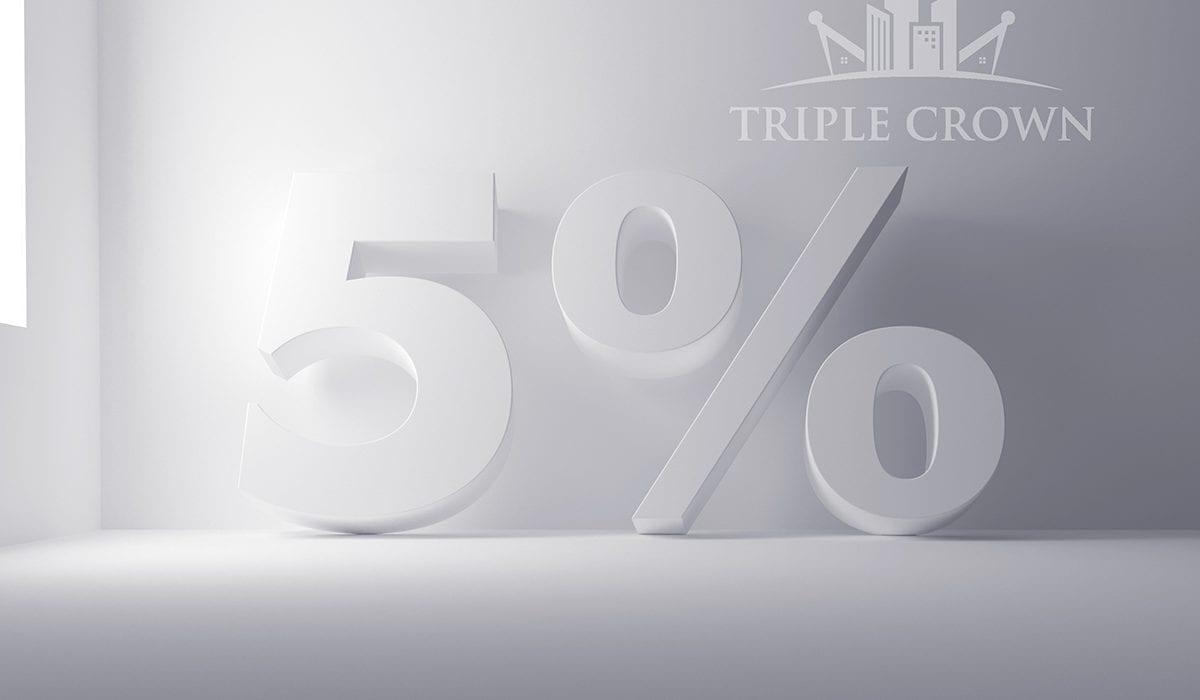 5 per cent deposit